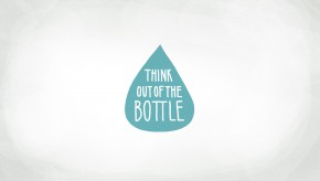 Think Out Of The Bottle
